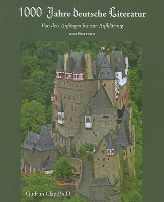 1,000 Jahre Deutsche Literatur By Clay, Gudrun